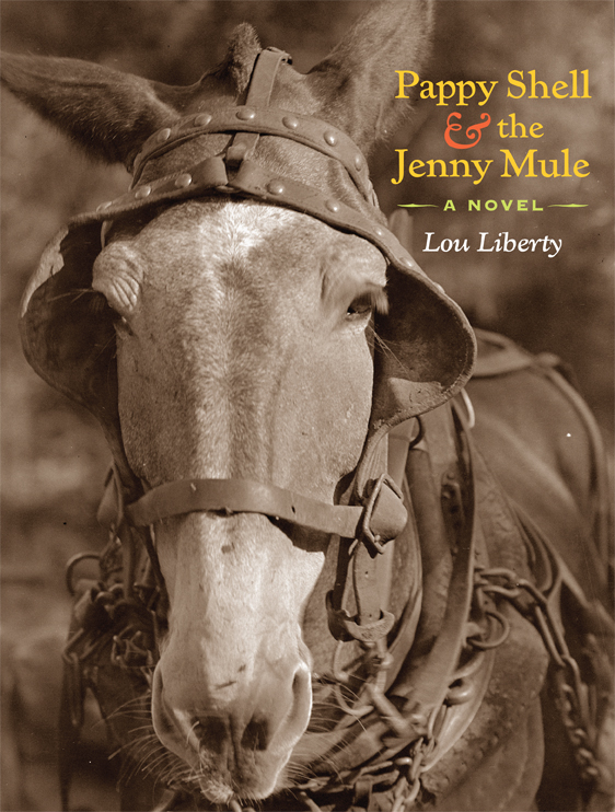 Pappy Shell & The Jenny Mule - By Lou Liberty